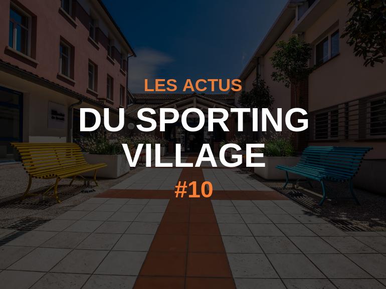 Les actus du Sporting Village #10