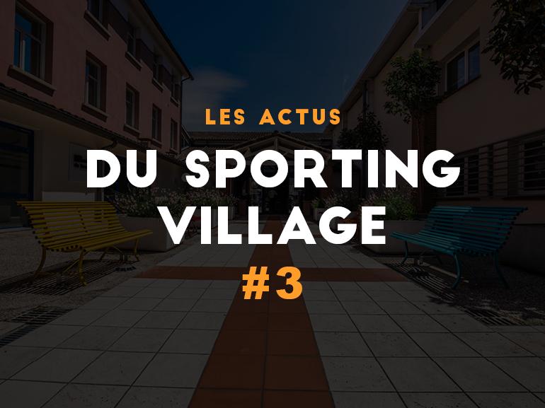 Les actus du Sporting Village #3
