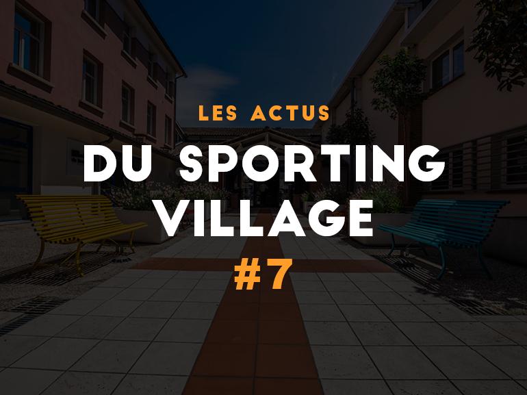 Les actus du Sporting Village #7